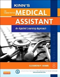 Kinn's The Administrative Medical Assistant - E-Book, 8th Edition,Alexandra Adams,ISBN9780323221030