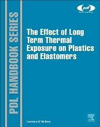 The Effect of Long Term Thermal Exposure on Plastics and Elastomers - 1st Edition - ISBN: 9780323221085, 9780323188937