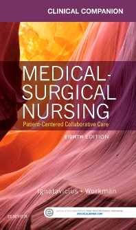 Clinical Companion for Medical-Surgical Nursing - 8th Edition - ISBN: 9780323222358, 9780323222396