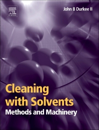Cover image for Cleaning with Solvents: Methods and Machinery