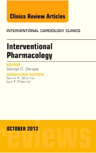 Cover image for Interventional Pharmacology, An issue of Interventional Cardiology Clinics