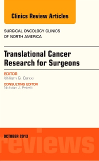 Translational Cancer Research for Surgeons, An Issue of Surgical Oncology Clinics