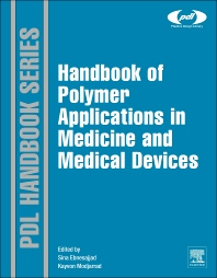 Cover image for Handbook of Polymer Applications in Medicine and Medical Devices