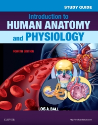 Study Guide for Introduction to Human Anatomy and Physiology - 4th Edition - ISBN: 9780323239288, 9780323376464