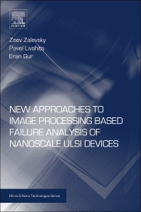 Cover image for New Approaches to Image Processing based Failure Analysis of Nano-Scale ULSI Devices