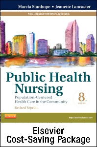 Community/Public Health Nursing Online for Stanhope and Lancaster, Public Health Nursing-Revised Reprint (Access Code and Textbook) Package)
