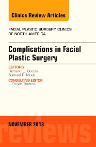Cover image for Complications in Facial Plastic Surgery, An Issue of Facial Plastic Surgery Clinics