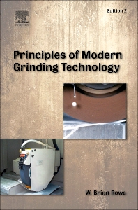Principles of Modern Grinding Technology - 2nd Edition - ISBN: 9780323242714, 9780323297981