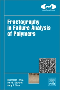 Cover image for Fractography in Failure Analysis of Polymers