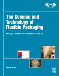 Cover image for The Science and Technology of Flexible Packaging