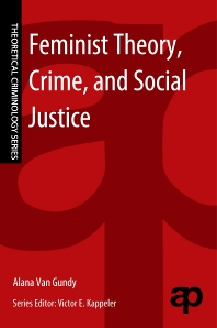 Feminist Theory, Crime, and Social Justice - 1st Edition - ISBN: 9780323242745
