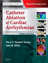 Catheter Ablation of Cardiac Arrhythmias - 3rd Edition - ISBN: 9780323244299, 9780323314398