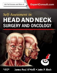 Self-Assessment in Head and Neck Surgery and Oncology - 1st Edition - ISBN: 9780323260039, 9780323314916