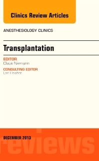 Cover image for Transplantation, An Issue of Anesthesiology Clinics