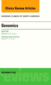 Cover image for Genomics, An Issue of Nursing Clinics