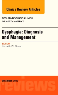 Cover image for Dysphagia, An Issue of Otolaryngologic Clinics