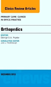 Cover image for Orthopedics, An Issue of Primary Care Clinics in Office Practice