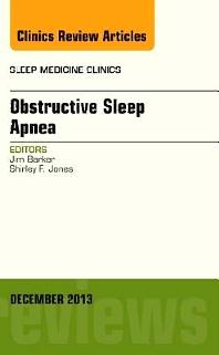 Cover image for Obstructive Sleep Apnea, An Issue of Sleep Medicine Clinics