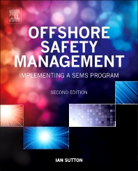 Offshore Safety Management - 2nd Edition - ISBN: 9780128101223, 9780323262873