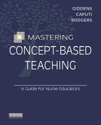 Mastering Concept-Based Teaching - 1st Edition - ISBN: 9780323263306