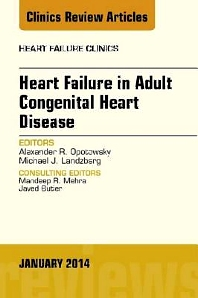 Cover image for Heart Failure in Adult Congenital Heart Disease, An Issue of Heart Failure Clinics