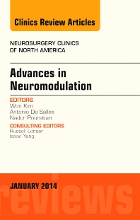 Cover image for Advances in Neuromodulation, An Issue of Neurosurgery Clinics of North America, An Issue of Neurosurgery Clinics