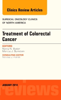 Cover image for Treatment of Colorectal Cancer, An Issue of Surgical Oncology Clinics of North America
