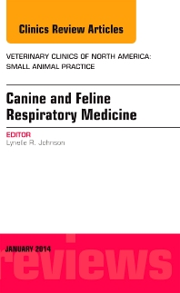 Cover image for Canine and Feline Respiratory Medicine, An Issue of Veterinary Clinics: Small Animal Practice