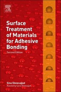 Surface Treatment of Materials for Adhesive Bonding - 2nd Edition - ISBN: 9780323264358, 9780323265041