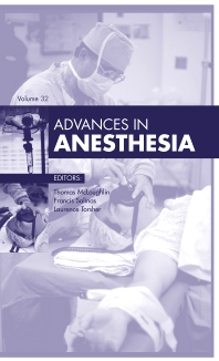 Advances in Anesthesia - 1st Edition - ISBN: 9780323264594, 9780323264600