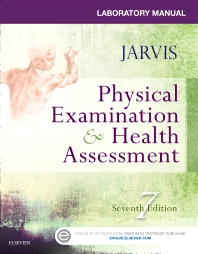 Laboratory Manual for Physical Examination & Health Assessment - 7th Edition - ISBN: 9780323265416, 9780323265423
