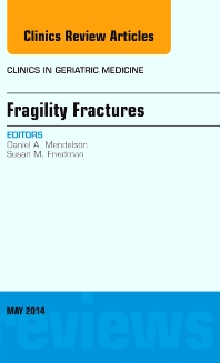 Cover image for Fragility Fractures, An Issue of Clinics in Geriatric Medicine