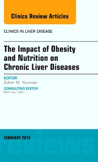 Cover image for The Impact of Obesity and Nutrition on Chronic Liver Diseases, An Issue of Clinics in Liver Disease