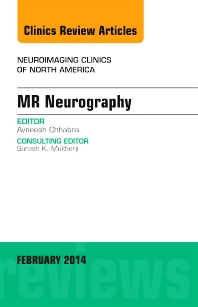 Cover image for MR Neurography, An Issue of Neuroimaging Clinics