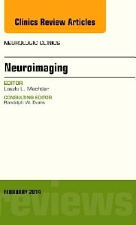 Neuroimaging, An Issue of Neurologic Clinics - 1st Edition - ISBN: 9780323266703, 9780323266710