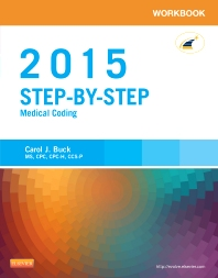 Workbook for Step-by-Step Medical Coding, 2015 Edition, 1st Edition,Carol Buck,ISBN9780323279802