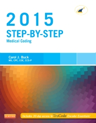Step-by-Step Medical Coding, 2015 Edition - 1st Edition - ISBN: 9780323279819, 9780323316903