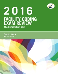 Facility Coding Exam Review 2016 - 1st Edition - ISBN: 9780323279826, 9780323414067