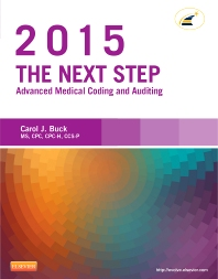 The Next Step: Advanced Medical Coding and Auditing, 2015 Edition - 1st Edition - ISBN: 9780323279833, 9780323292047