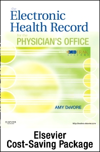 The Electronic Health Record for the Physician's Office with MedTrak Systems - Elsevier eBook on Vital Source (Retail Access Card) & Evolve Resources (Student Access Card) Package