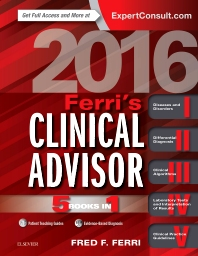 Ferri's Clinical Advisor 2016 - 1st Edition - ISBN: 9780323280471, 9780323462952