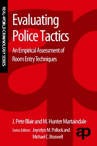 Evaluating Police Tactics - 1st Edition - ISBN: 9780323280662, 9780323295567