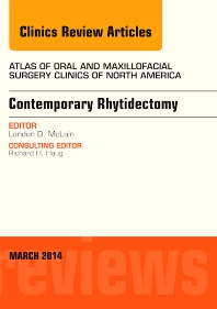 Cover image for Contemporary Rhytidectomy, An Issue of Atlas of the Oral & Maxillofacial Surgery Clinics