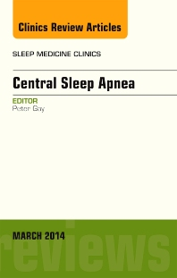 Cover image for Central Sleep Apnea, An Issue of Sleep Medicine Clinics
