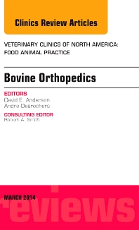 Cover image for Bovine Orthopedics, An Issue of Veterinary Clinics of North America: Food Animal Practice
