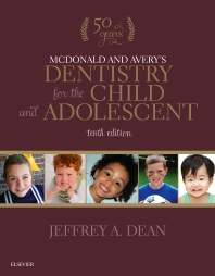 McDonald and Avery's Dentistry for the Child and Adolescent - 10th Edition - ISBN: 9780323287456, 9780323287463