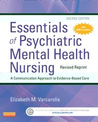 Cover image for Essentials of Psychiatric Mental Health Nursing - Revised Reprint