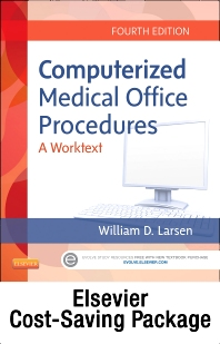 Computerized Medical Office Procedures Elsevier eBook on Intel Education Study (Retail Access Card) and Medisoft v18 Student Demo CD Package