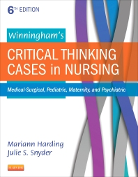 Winningham's Critical Thinking Cases in Nursing - 6th Edition - ISBN: 9780323289610, 9780323291910