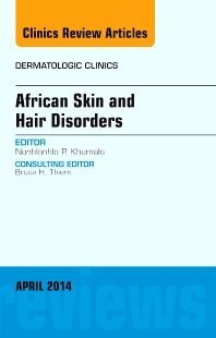 Cover image for African Skin and Hair Disorders, An Issue of Dermatologic Clinics